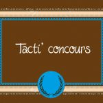 Tacti concours