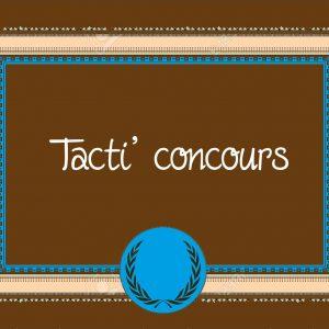 Tacti concours – 15 juin